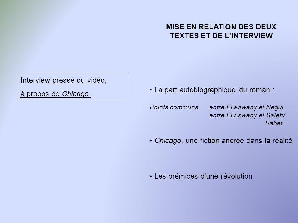 MISE EN RELATION DES DEUX TEXTES ET DE L'INTERVIEW