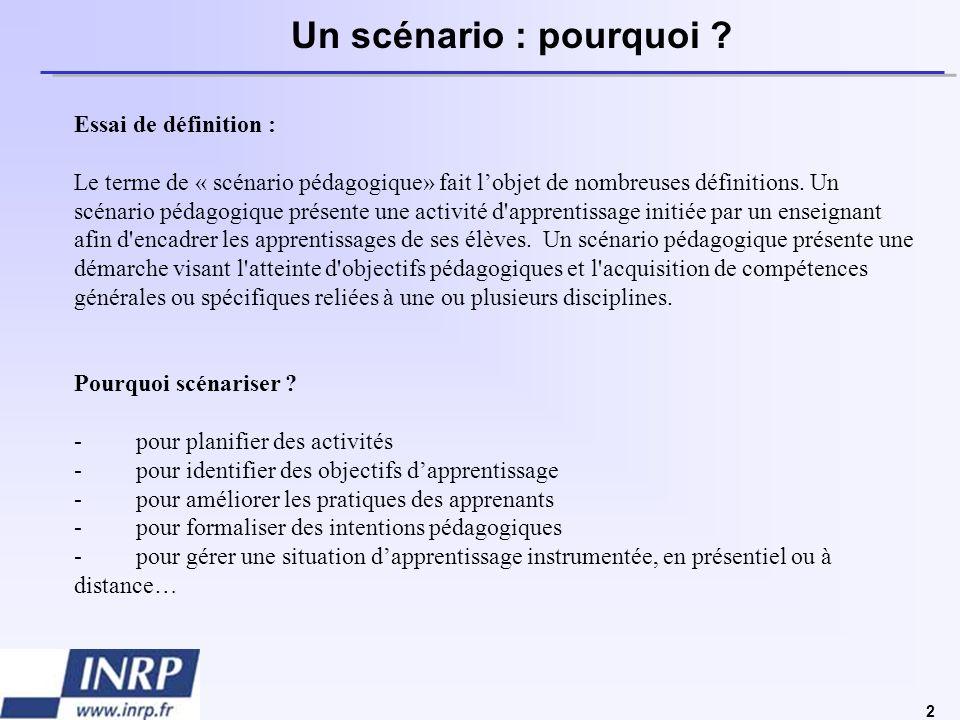 Un scénario : pourquoi Essai de définition :