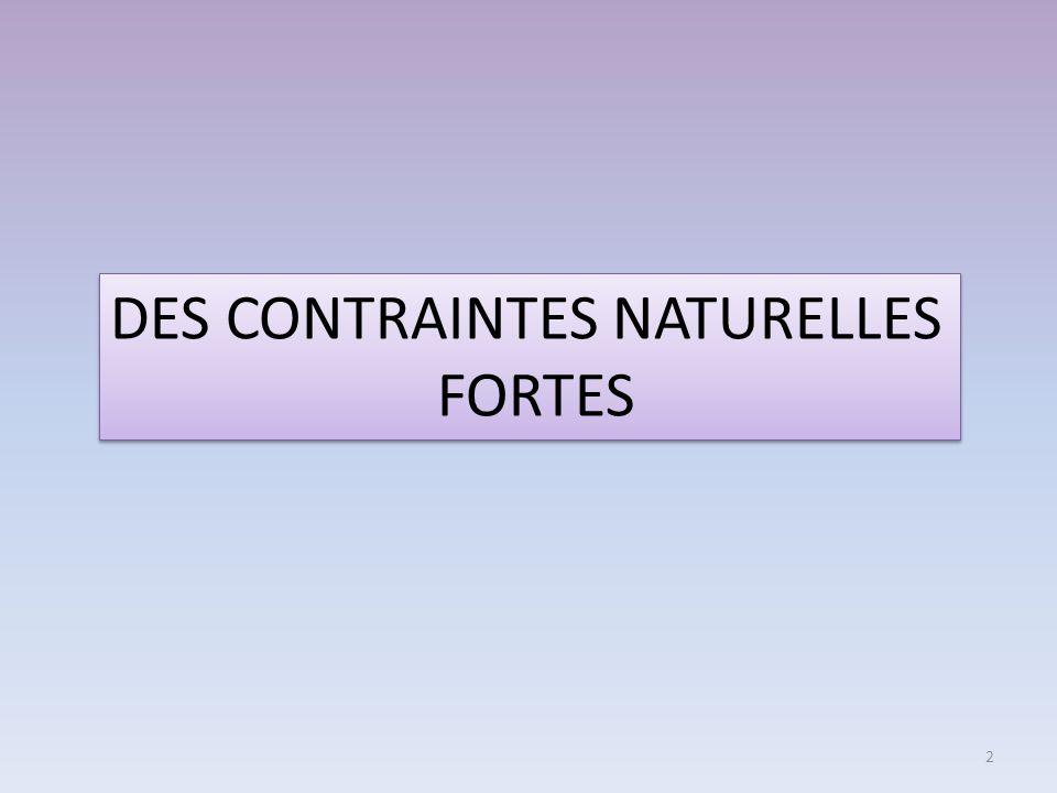 DES CONTRAINTES NATURELLES