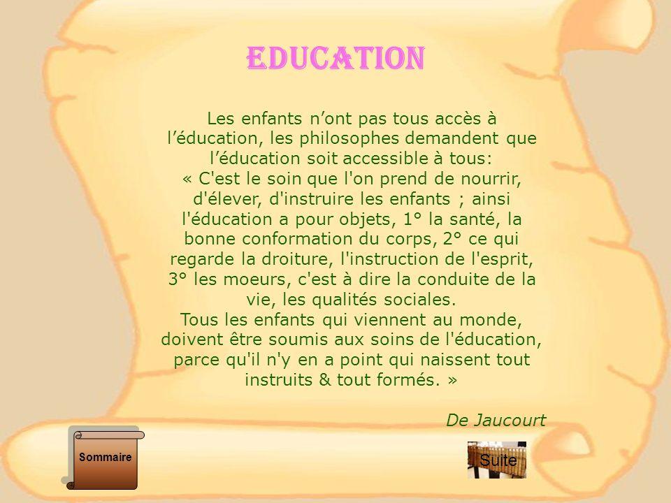EDUCATION Les enfants n'ont pas tous accès à l'éducation, les philosophes demandent que l'éducation soit accessible à tous: