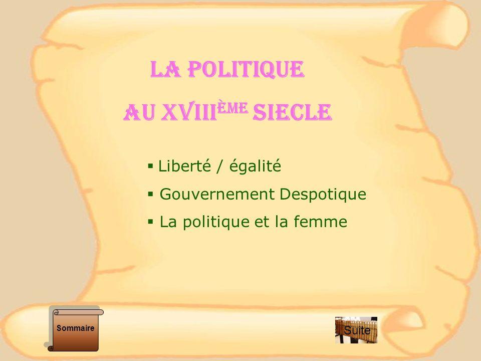 LA POLITIQUE AU XVIIIÈme SIECLE