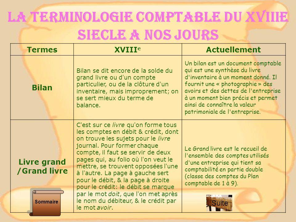 LA TERMINOLOGIE COMPTABLE DU XVIIIe SIECLE A NOS JOURS