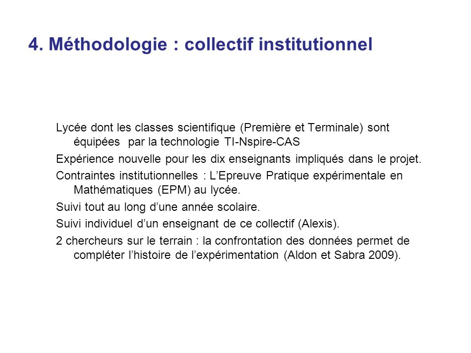 4. Méthodologie : collectif institutionnel