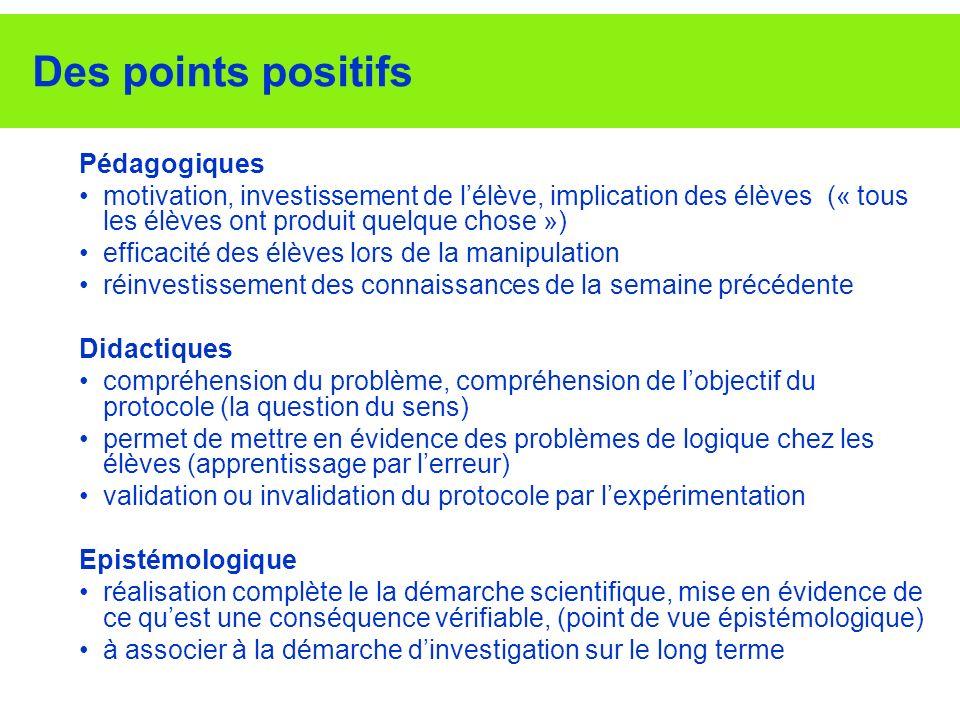 Des points positifs Pédagogiques