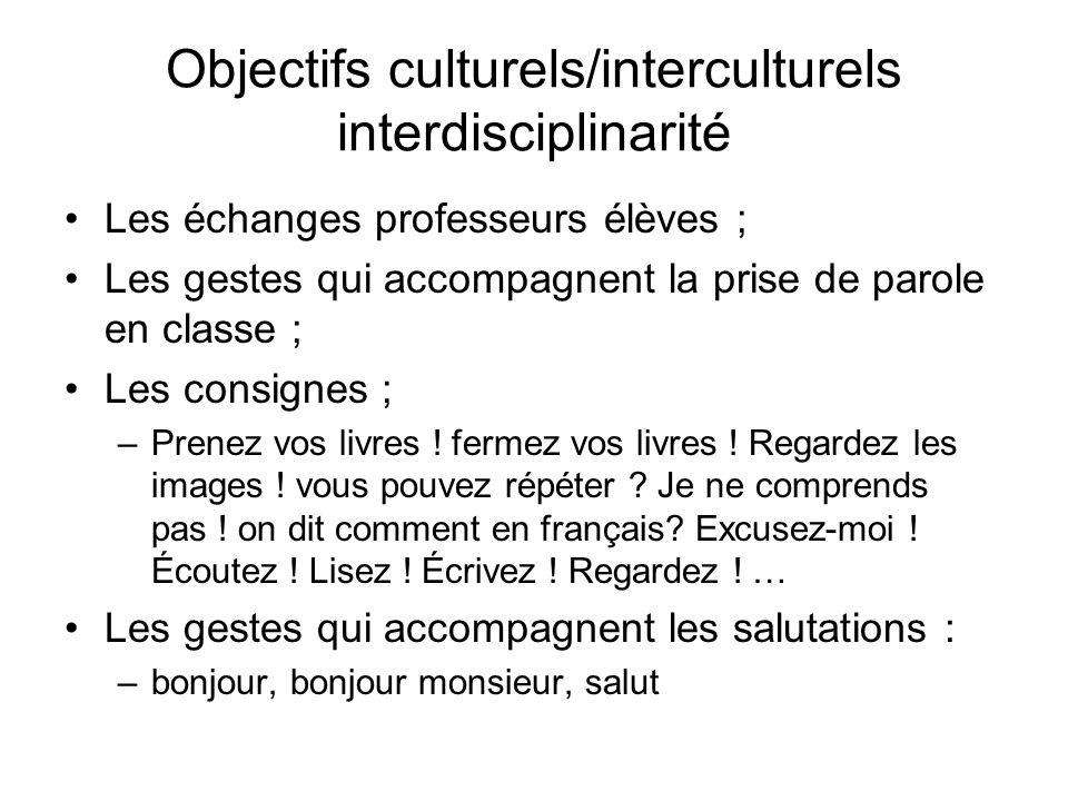 Objectifs culturels/interculturels interdisciplinarité
