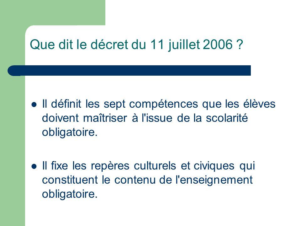 Que dit le décret du 11 juillet 2006