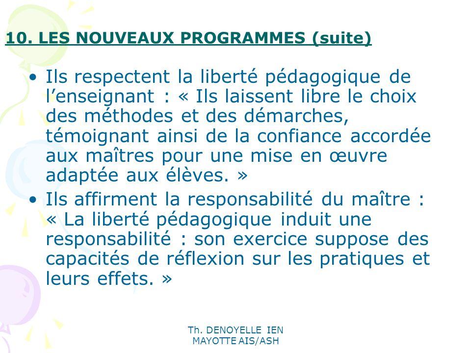 10. LES NOUVEAUX PROGRAMMES (suite)