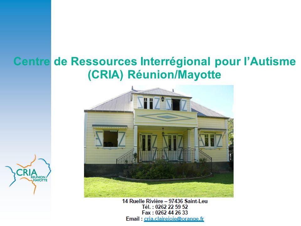 Centre de Ressources Interrégional pour l'Autisme (CRIA) Réunion/Mayotte