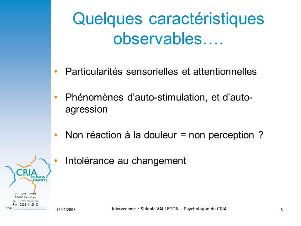 Quelques caractéristiques observables….
