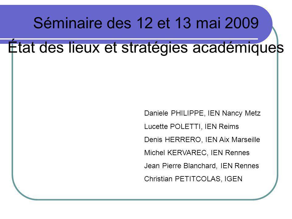 Séminaire des 12 et 13 mai 2009 État des lieux et stratégies académiques
