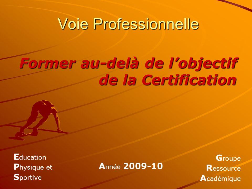 Former au-delà de l'objectif de la Certification