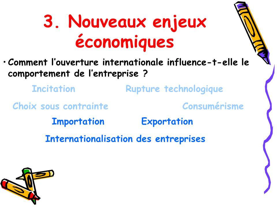 3. Nouveaux enjeux économiques