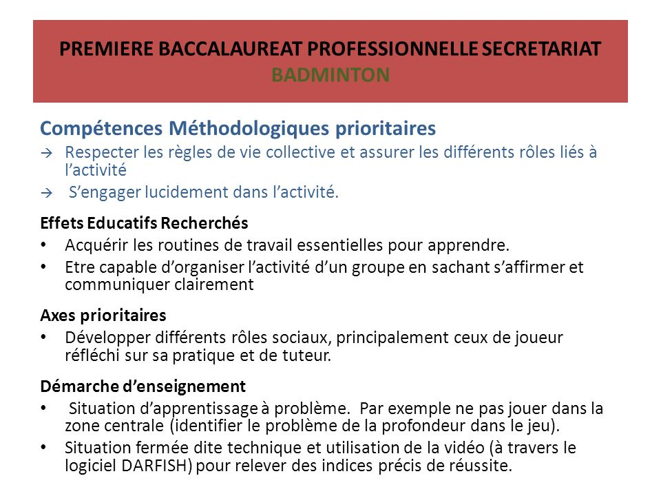 PREMIERE BACCALAUREAT PROFESSIONNELLE SECRETARIAT BADMINTON