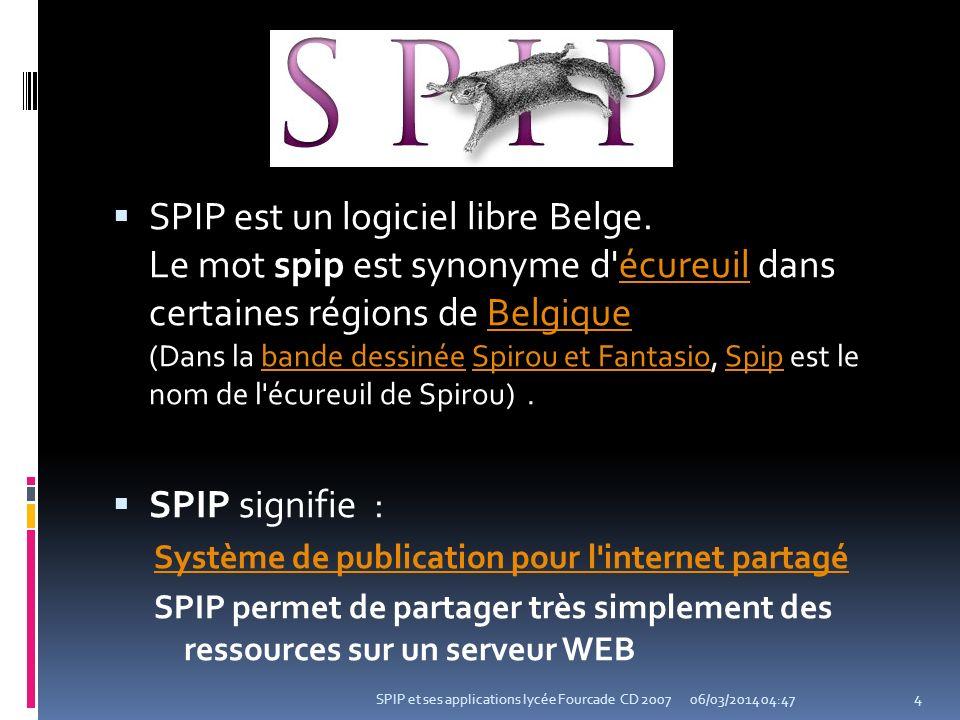 SPIP est un logiciel libre Belge