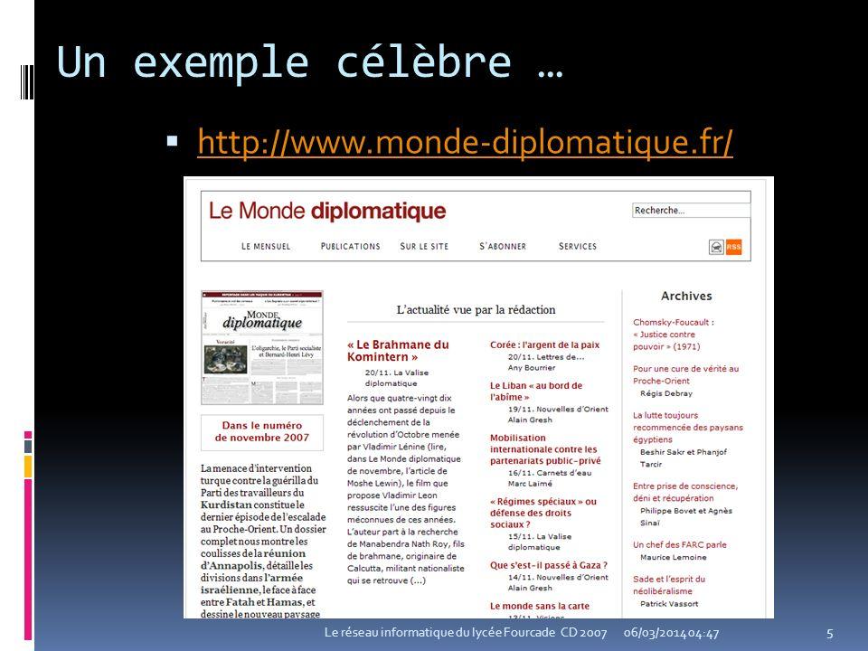 Un exemple célèbre … http://www.monde-diplomatique.fr/
