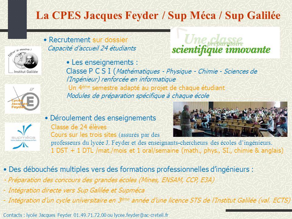 La CPES Jacques Feyder / Sup Méca / Sup Galilée