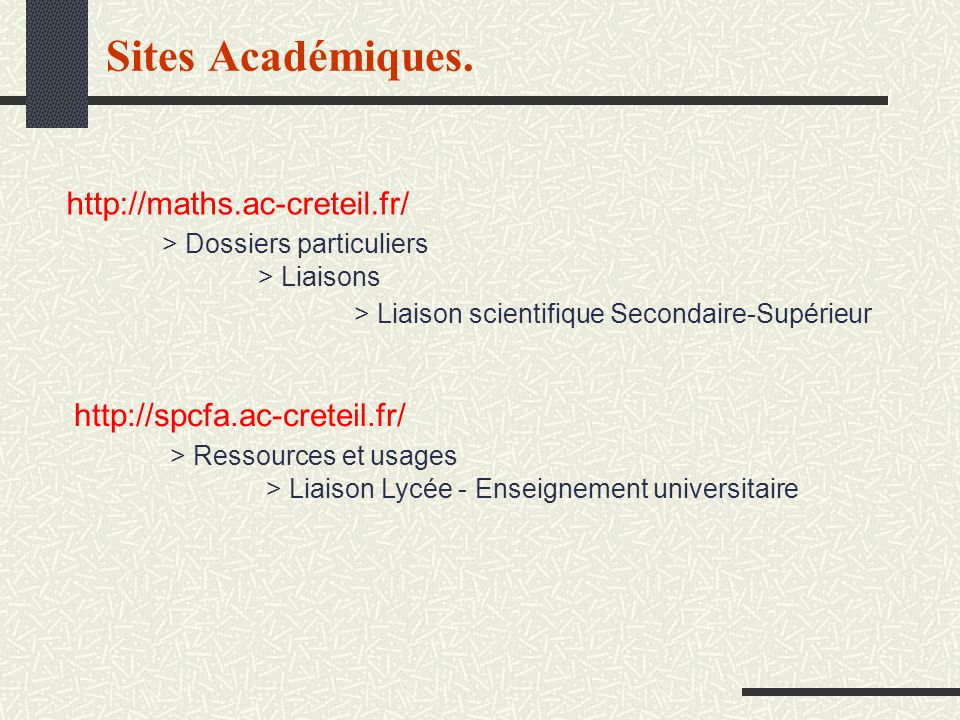 Sites Académiques. http://maths.ac-creteil.fr/