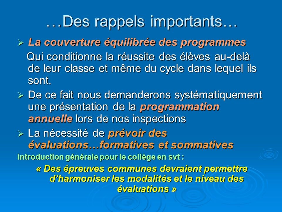 …Des rappels importants…