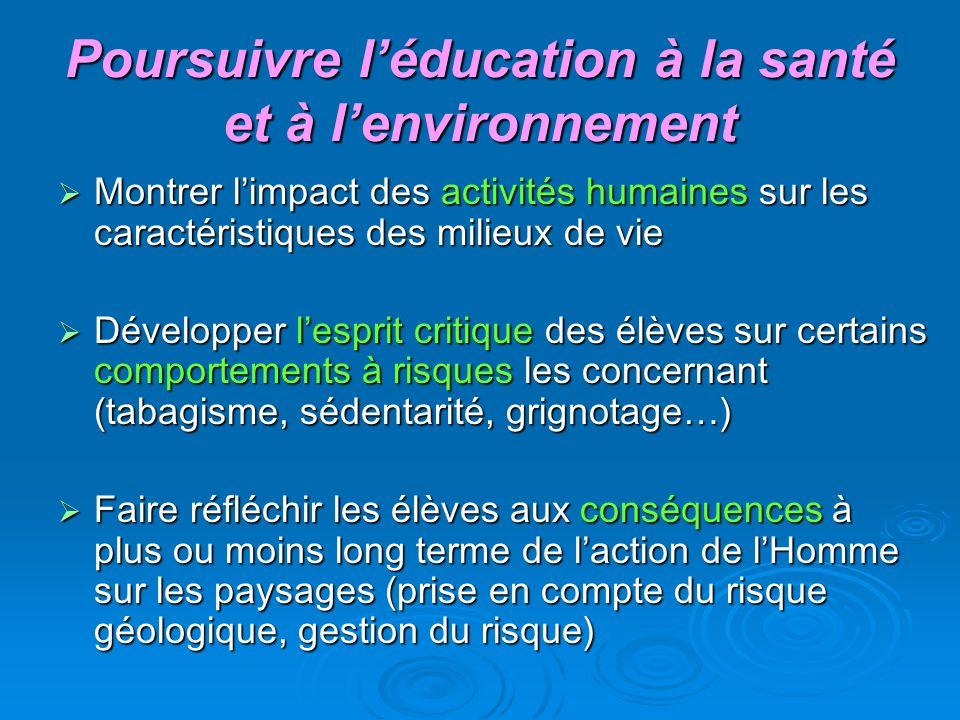 Poursuivre l'éducation à la santé et à l'environnement