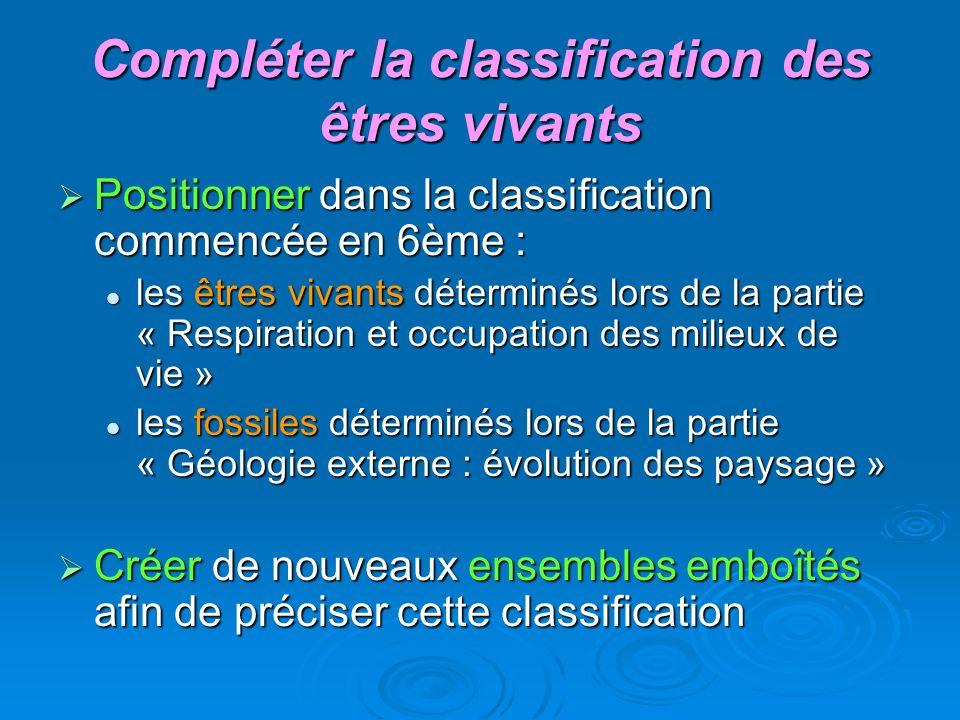 Compléter la classification des êtres vivants