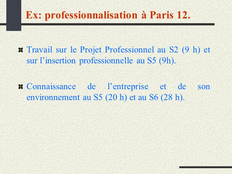 Ex: professionnalisation à Paris 12.