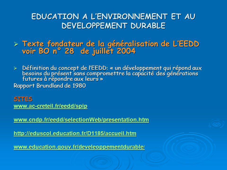 EDUCATION A L'ENVIRONNEMENT ET AU DEVELOPPEMENT DURABLE