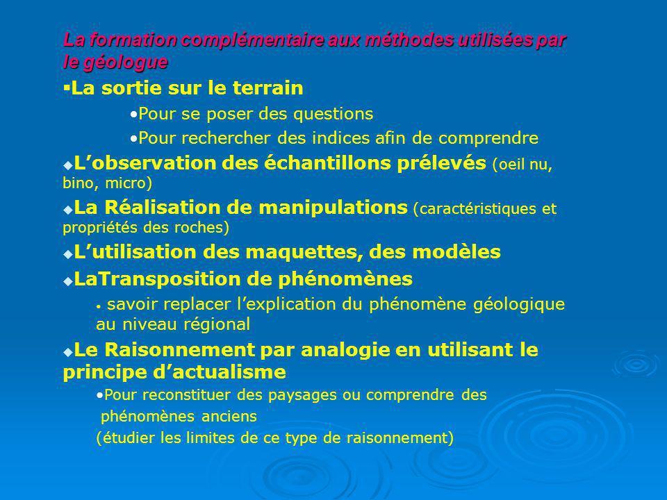 La formation complémentaire aux méthodes utilisées par le géologue