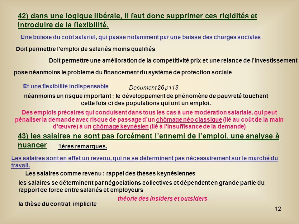 42) dans une logique libérale, il faut donc supprimer ces rigidités et introduire de la flexibilité.