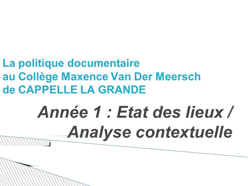 Année 1 : Etat des lieux / Analyse contextuelle