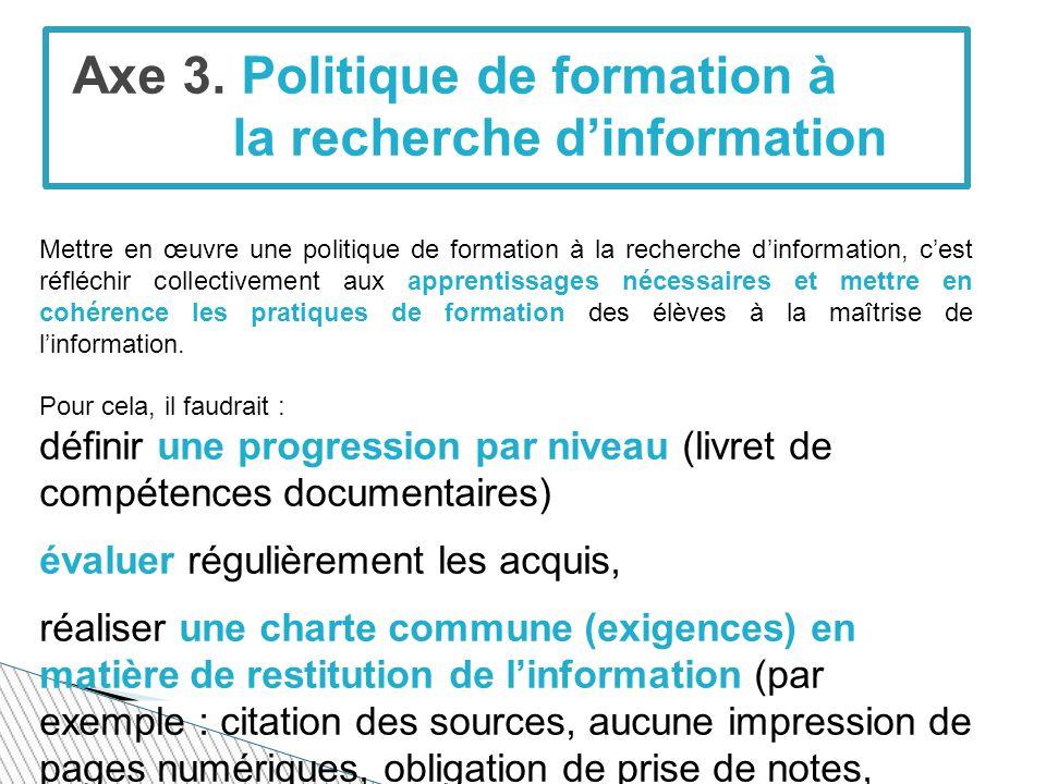 Axe 3. Politique de formation à la recherche d'information