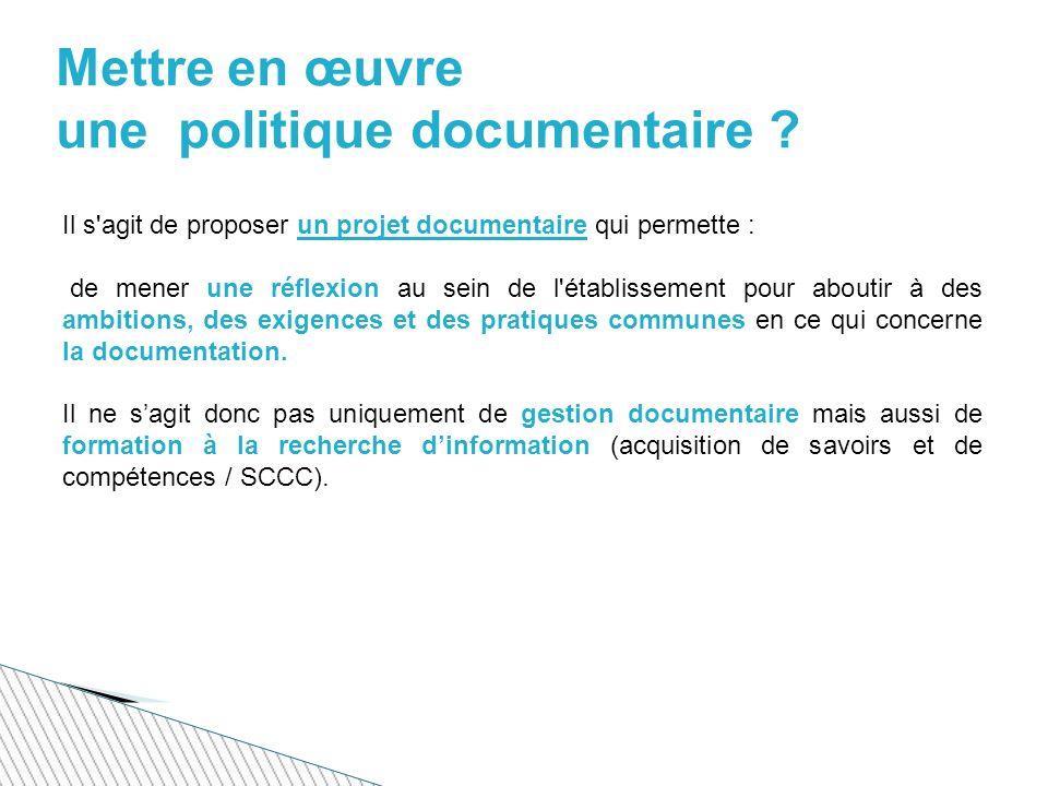 Mettre en œuvre une politique documentaire