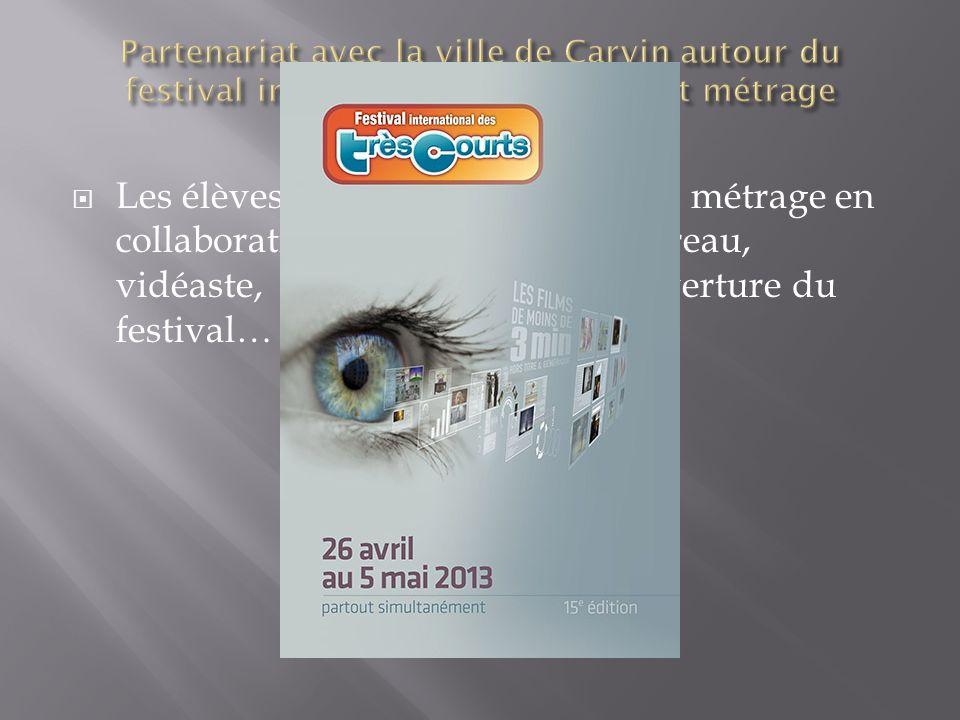 Partenariat avec la ville de Carvin autour du festival international du très court métrage