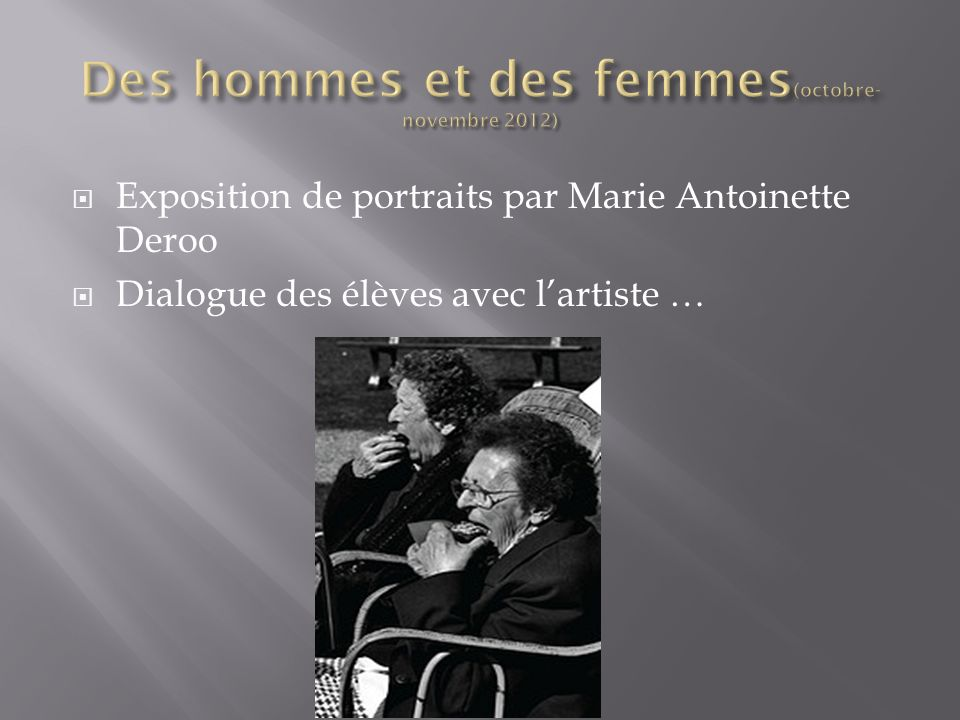 Des hommes et des femmes(octobre-novembre 2012)