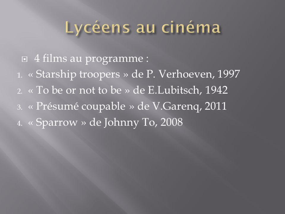 Lycéens au cinéma 4 films au programme :