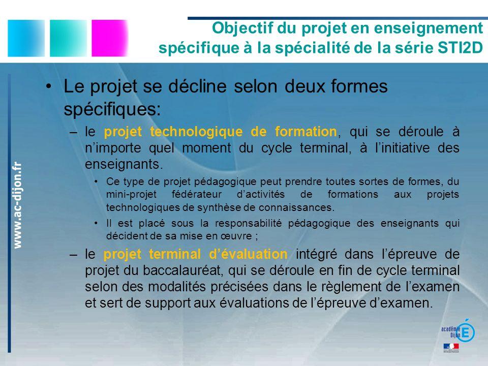 Le projet se décline selon deux formes spécifiques: