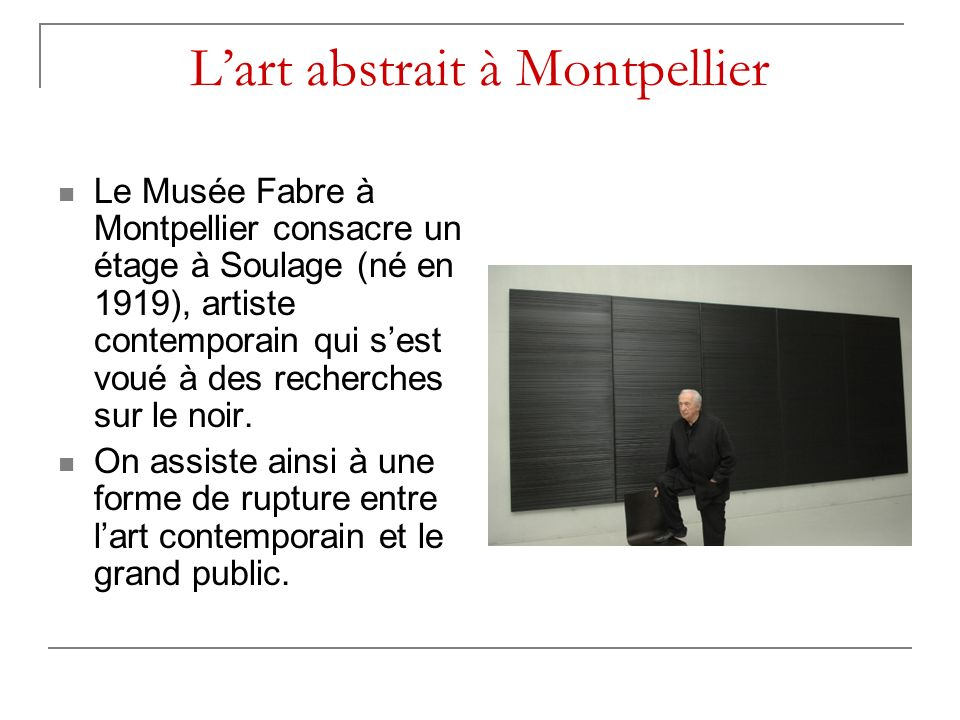 L'art abstrait à Montpellier