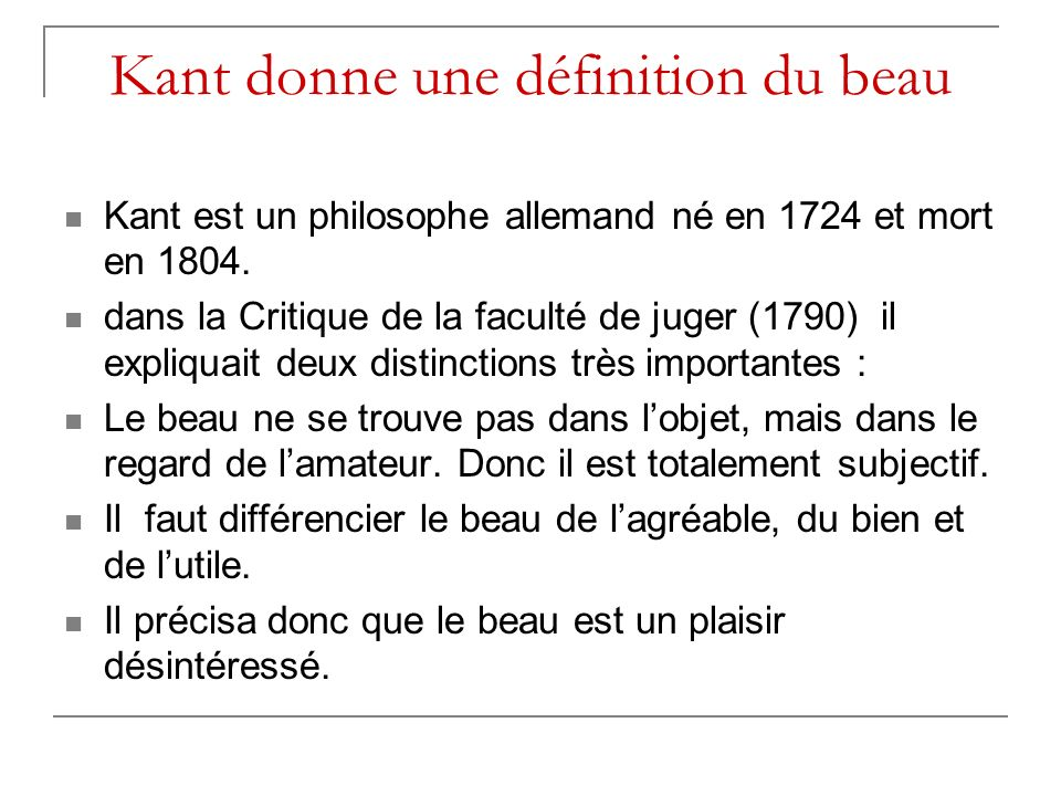 Kant donne une définition du beau