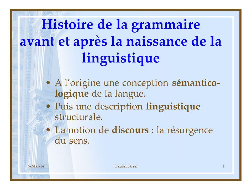 Histoire de la grammaire avant et après la naissance de la linguistique