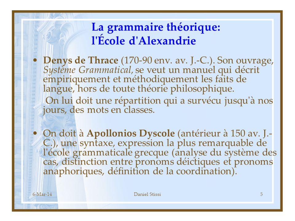 La grammaire théorique: l École d Alexandrie