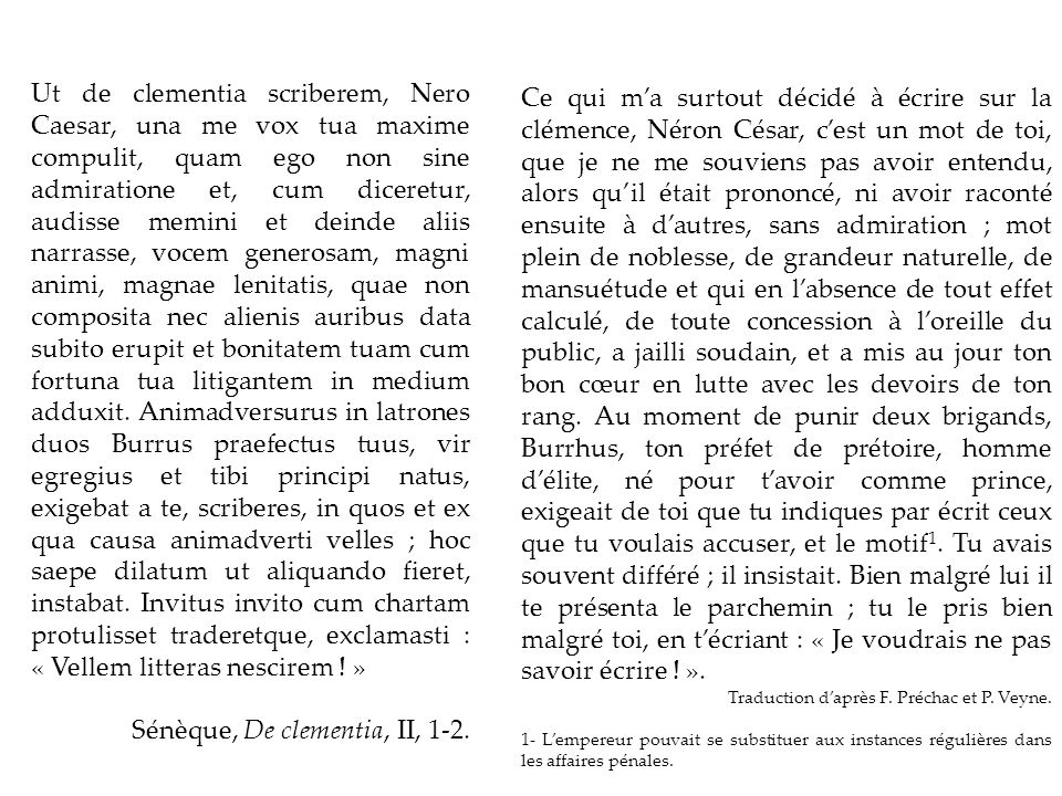 Sénèque, De clementia, II, 1-2.