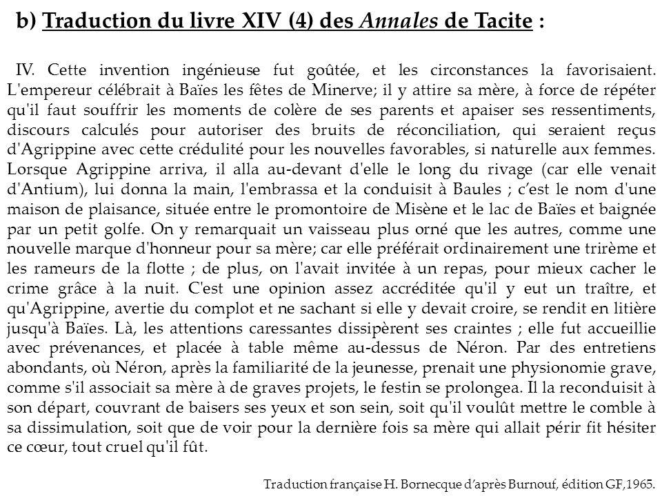 b) Traduction du livre XIV (4) des Annales de Tacite :
