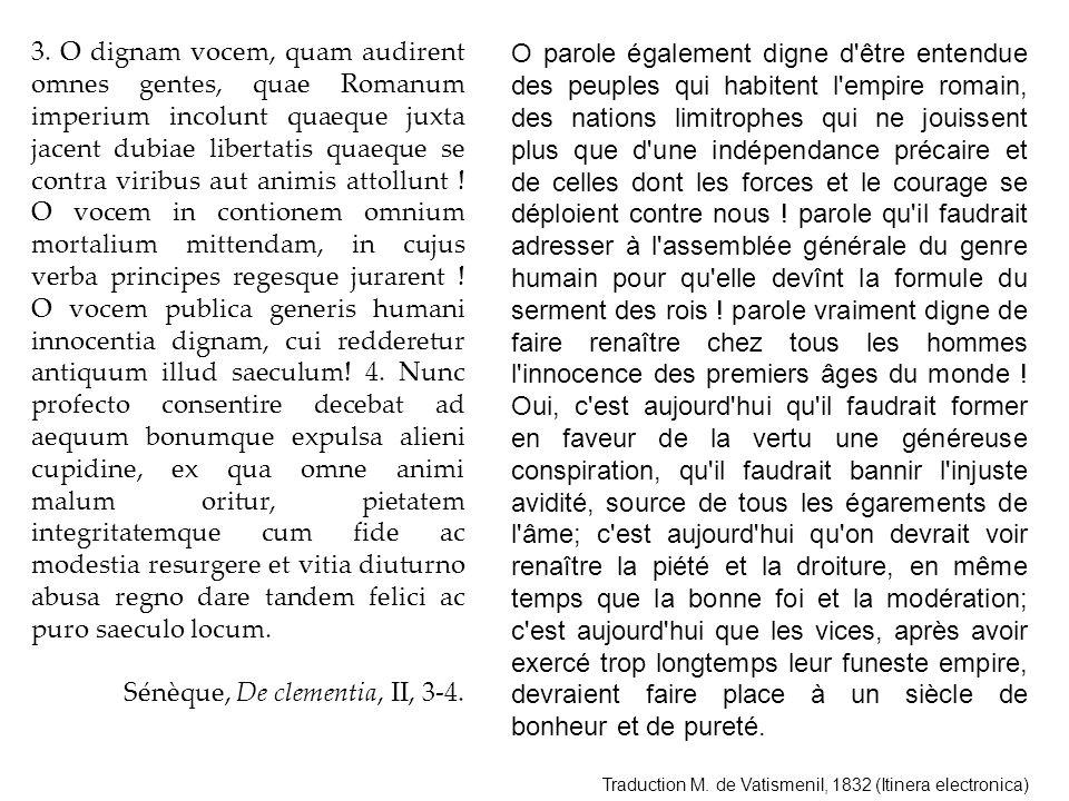 Sénèque, De clementia, II, 3-4.
