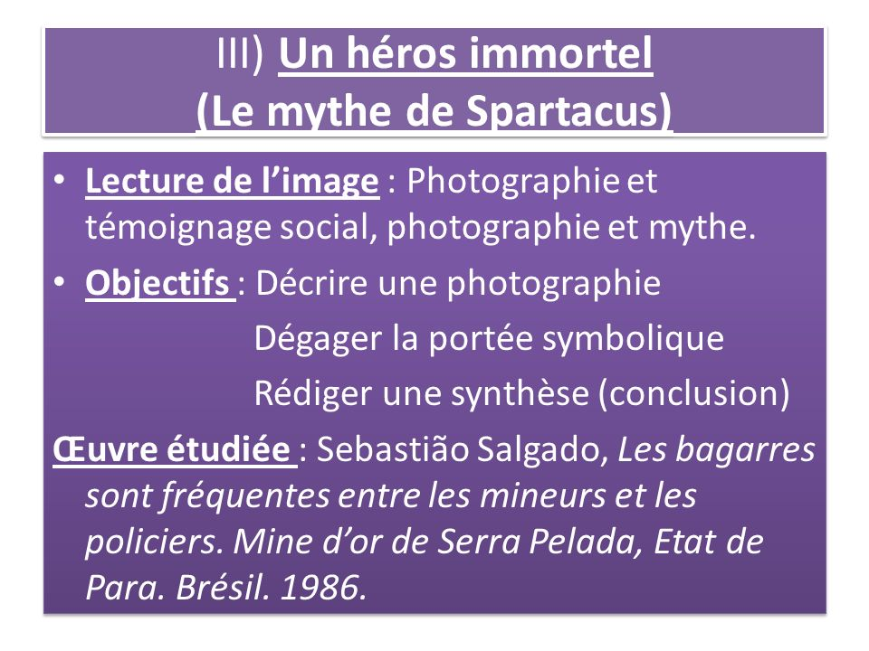 III) Un héros immortel (Le mythe de Spartacus)