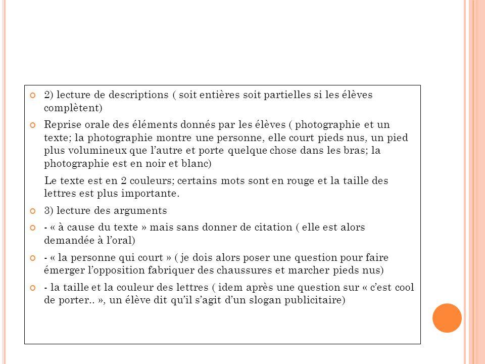 2) lecture de descriptions ( soit entières soit partielles si les élèves complètent)