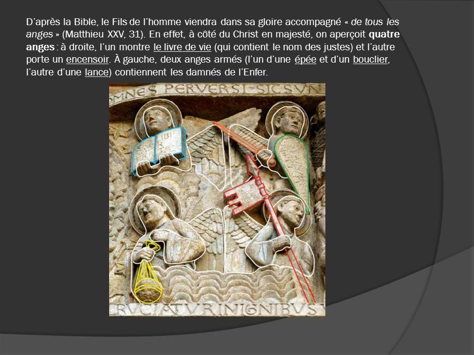D'après la Bible, le Fils de l'homme viendra dans sa gloire accompagné « de tous les anges » (Matthieu XXV, 31). En effet, à côté du Christ en majesté, on aperçoit quatre anges : à droite, l'un montre le livre de vie (qui contient le nom des justes) et l'autre porte un encensoir. À gauche, deux anges armés (l'un d'une épée et d'un bouclier, l'autre d'une lance) contiennent les damnés de l'Enfer.