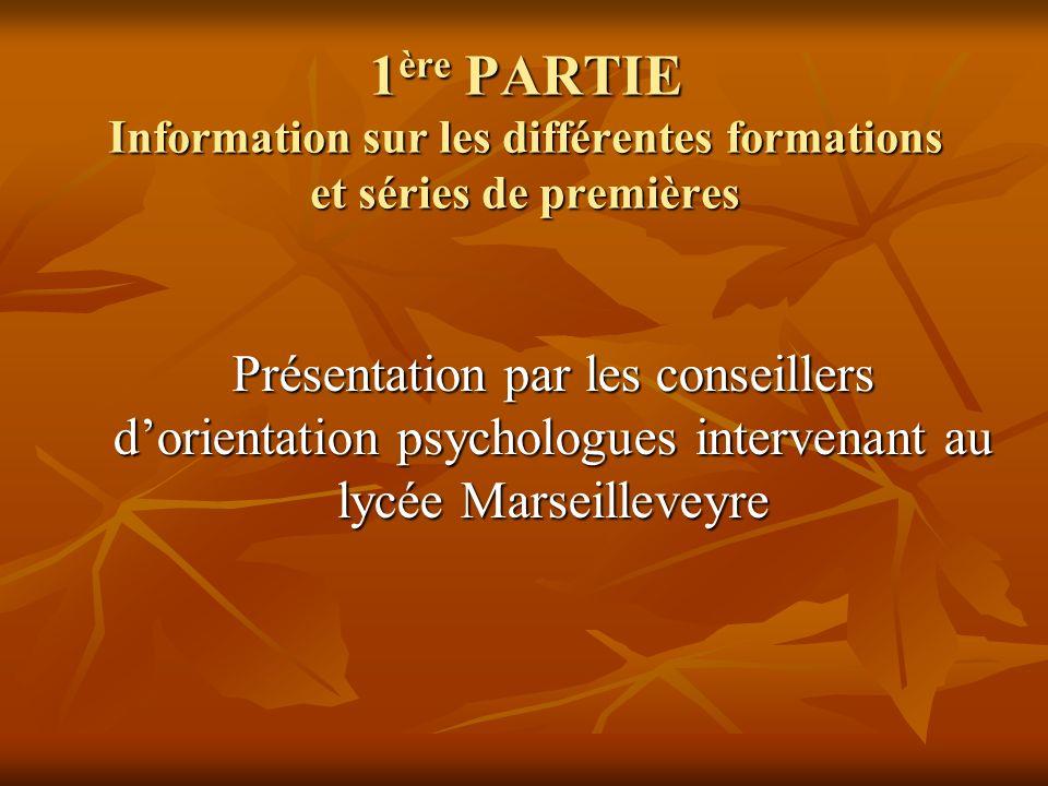 1ère PARTIE Information sur les différentes formations et séries de premières