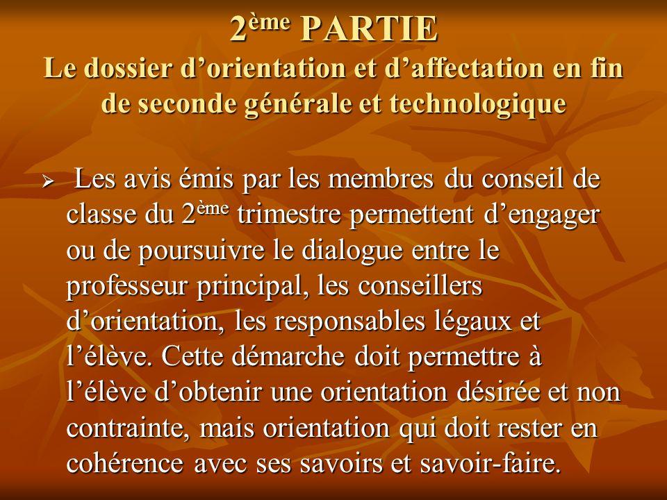 2ème PARTIE Le dossier d'orientation et d'affectation en fin de seconde générale et technologique