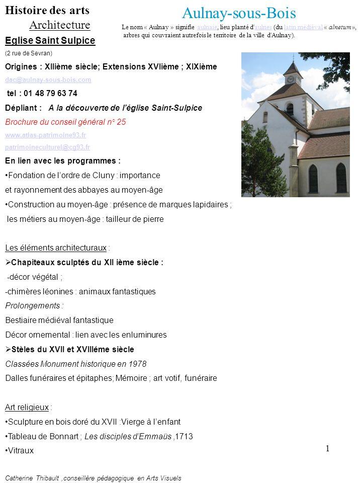 Aulnay-sous-Bois Histoire des arts Architecture Eglise Saint Sulpice