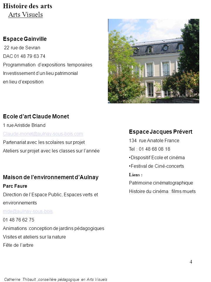 Histoire des arts Arts Visuels Espace Gainville