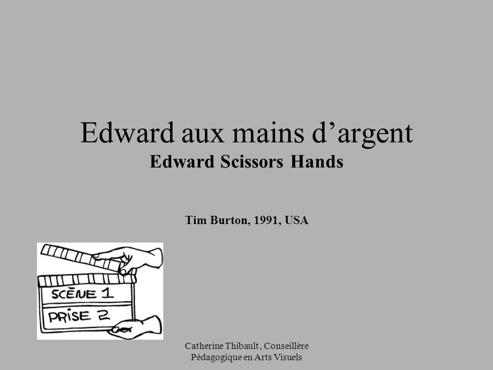 Edward aux mains d'argent Edward Scissors Hands